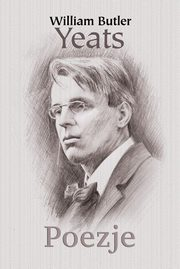 Poezje, William Butler Yeats