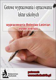Wypracowania Bolesław Leśmian Wybór Wierszy Praca